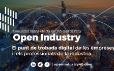 Open Industry és un punt de trobada digital del sector industrial