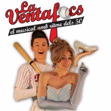 La Ventafocs, el musical amb ritme dels 50!