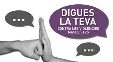 Imatge promocional 'Digues la teva contra les violències masclistes'