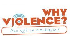 Detall del cartell promocional del projecte 'Why violence?'